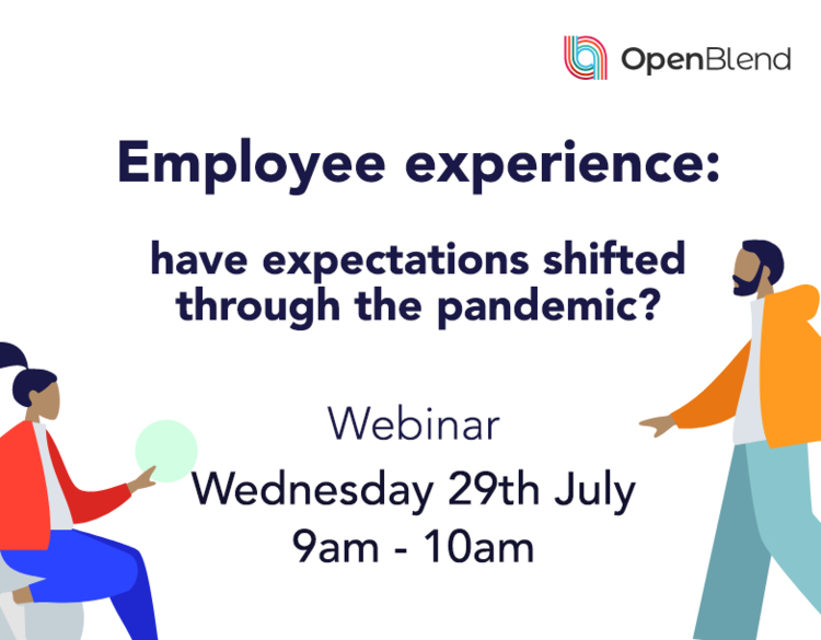 Employee Experience: Have Expectations Shifted Through the Pandemic?