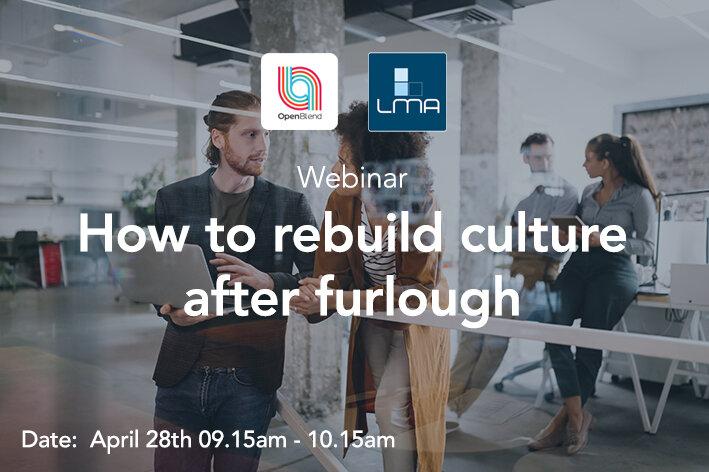 How To Rebuild Culture After Furlough