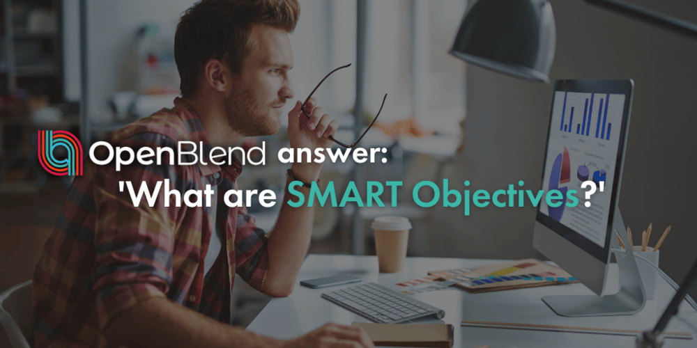 OpenBlend answer: what are SMART Objectives?