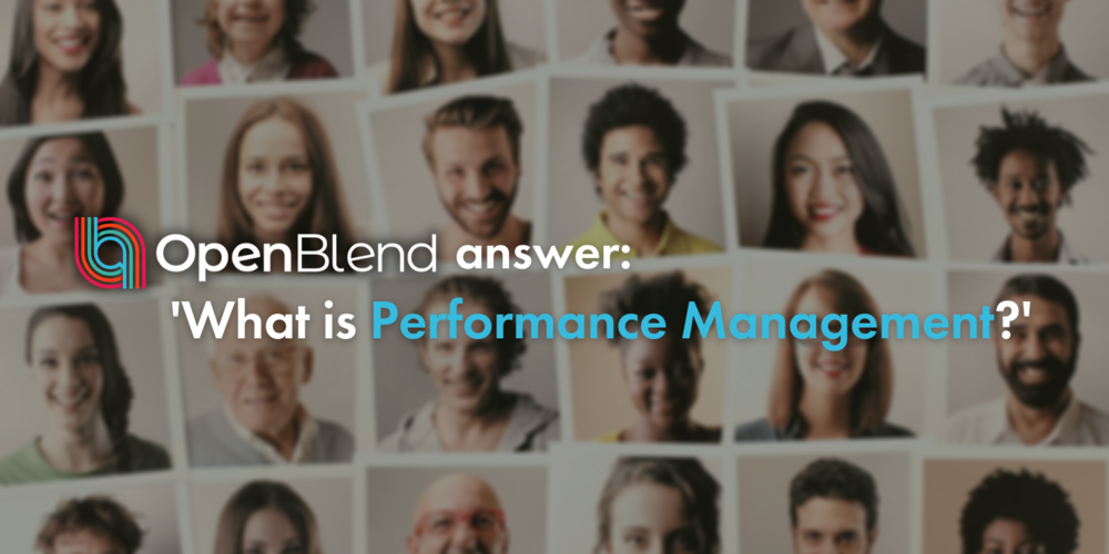 OpenBlend answer: what is performance management?