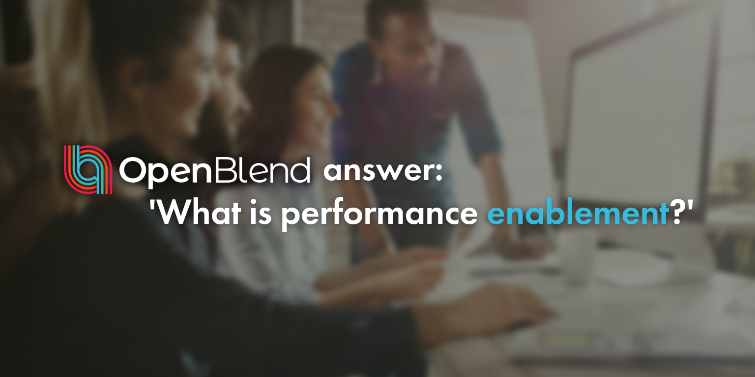 OpenBlend answer: what is performance enablement?